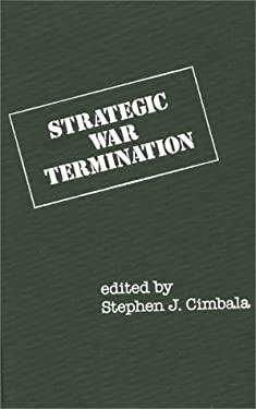 Strategic War Termination 9780275922399