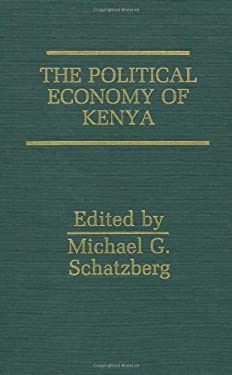 The Political Economy of Kenya 9780275926724