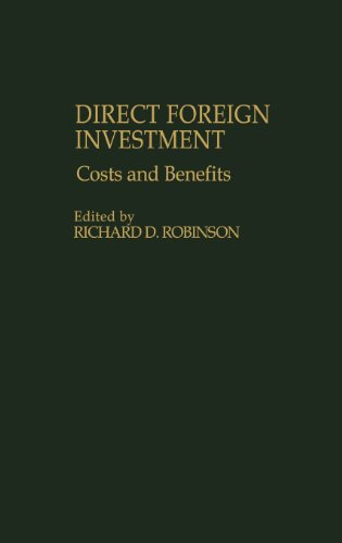Direct Foreign Investment: Costs and Benefits 9780275927172