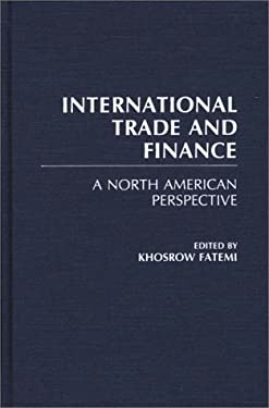 International Trade and Finance: A North American Perspective 9780275929541