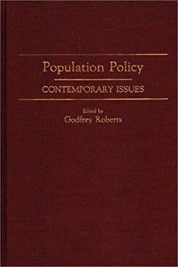 Population Policy: Contemporary Issues 9780275930394