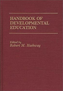 Handbook of Developmental Education 9780275932978