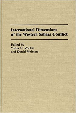 International Dimensions of the Western Sahara Conflict 9780275938215