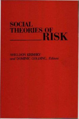 Social Theories of Risk 9780275941680