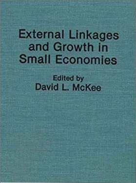 External Linkages and Growth in Small Economies 9780275946555