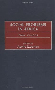 Social Problems in Africa: New Visions