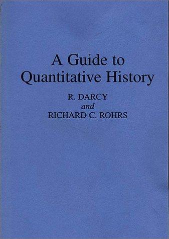 A Guide to Quantitative History 9780275952372