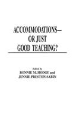 Accommodations -- Or Just Good Teaching?: Strategies for Teaching College Students with Disabilities 9780275956066
