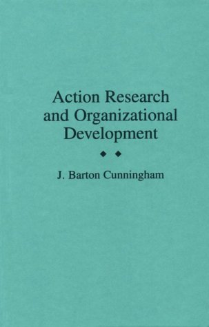 Action Research and Organizational Development 9780275942656