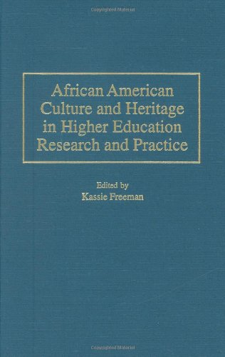 African American Culture and Heritage in Higher Education Research and Practice 9780275958442
