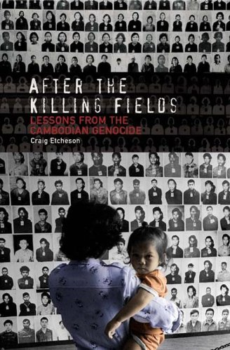 After the Killing Fields: Lessons from the Cambodian Genocide 9780275985134