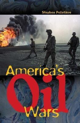 America's Oil Wars 9780275978518