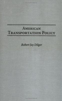 American Transportation Policy 9780275978532
