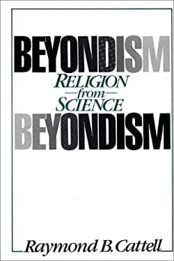 Beyondism: Religion from Science 9780275924317