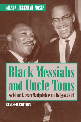 Black Messiahs and Uncle Toms: Social and Literary Manipulations of a Religious Myth (Revised) 9780271009339