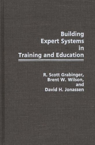 Building Expert Systems in Training and Education 9780275934910