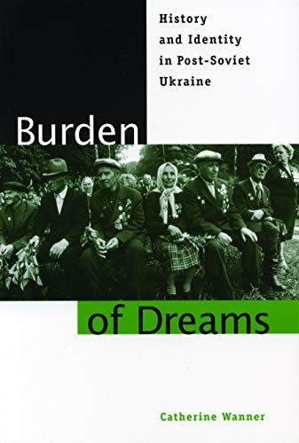 Burden of Dreams- Ppr. 9780271017938