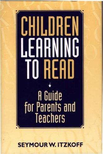 Children Learning to Read: A Guide for Parents and Teachers 9780275954369