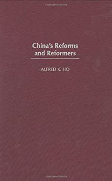 China's Reforms and Reformers 9780275960803