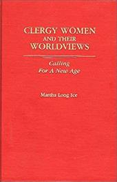 Clergywomen and Their Worldviews: Calling for a New Age 815048
