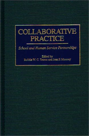 Collaborative Practice: School and Human Service Partnerships 9780275963071