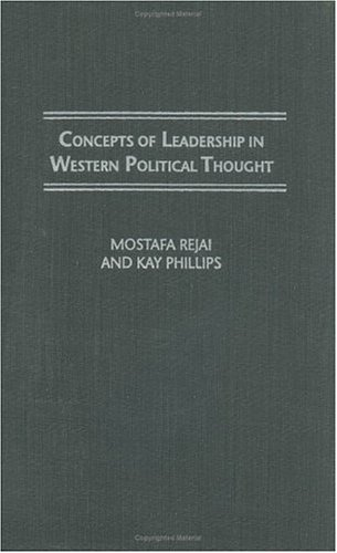 Concepts of Leadership in Western Political Thought
