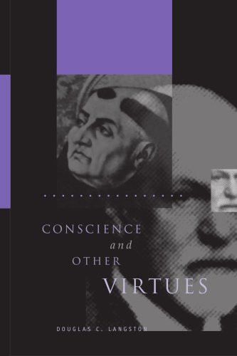 Conscience and Other Virtues: From Bonaventure to Macintyre 9780271027890