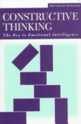 Constructive Thinking: The Key to Emotional Intelligence 9780275958848