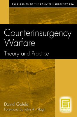 Counterinsurgency Warfare: Theory and Practice 9780275993030