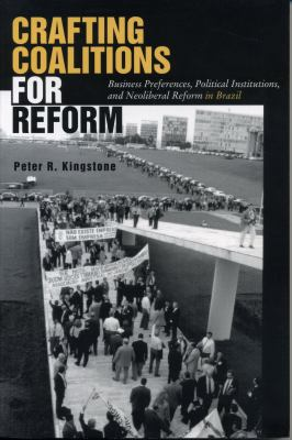 Crafting Coalitions for Reform-CL. 9780271019383