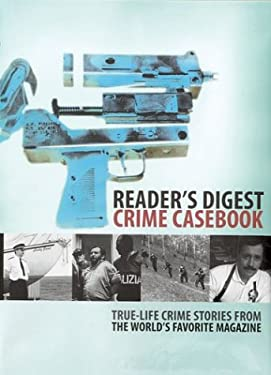 Crime Casebook: True-Life Crime Stories from the World's Favorite Magazine 9780276424953