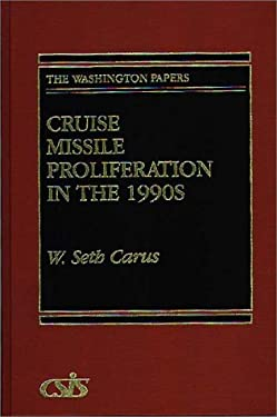Cruise Missile Proliferation in the 1990s 9780275945190