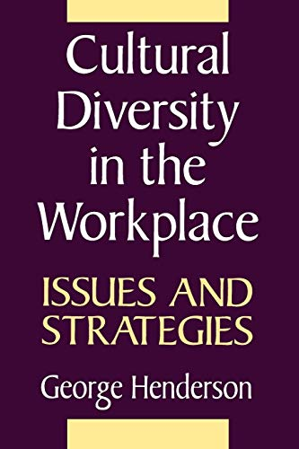 Cultural Diversity in the Workplace: Issues and Strategies 9780275950958