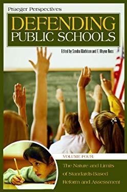 Defending Public Schools [Four Volumes] [4 Volumes]