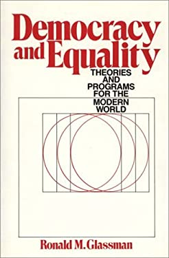 Democracy and Equality: Theories and Programs for the Modern World 9780275931001