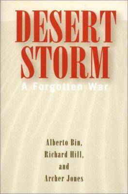 Desert Storm: A Forgotten War 9780275963200