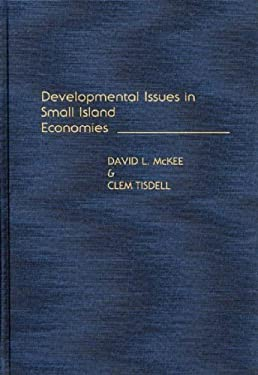Developmental Issues in Small Island Economies 9780275933937