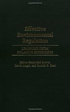 Effective Environmental Regulation: Learning from Poland's Experience 9780275969714
