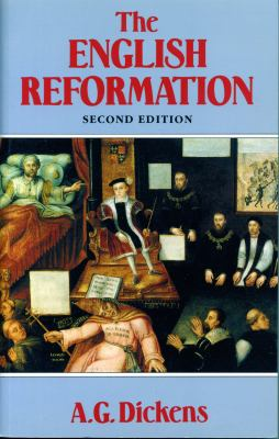 The English Reformation: Second Edition