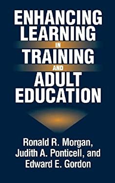 Enhancing Learning in Training and Adult Education 9780275950163