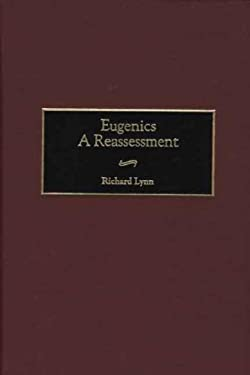 Eugenics: A Reassessment 9780275958220