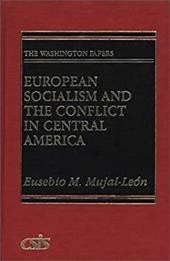 European Socialism and the Conflict in Central America