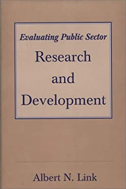 Evaluating Public Sector Research and Development 9780275953683
