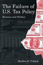 Failure of U.S. Tax Policy - CL.