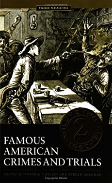 Famous American Crimes and Trials 9780275983352