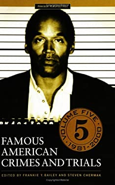 Famous American Crimes and Trials 9780275983383