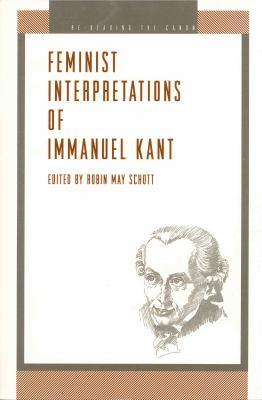 Feminist Interp. Kant - Ppr. 9780271016764