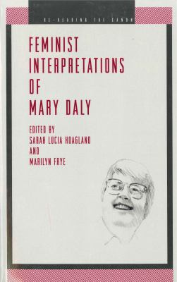 Feminist Interp. Mary Daly -Ppr 9780271020198