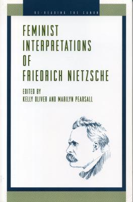 Feminist Interp. Nietzsche - Ppr. 9780271017648