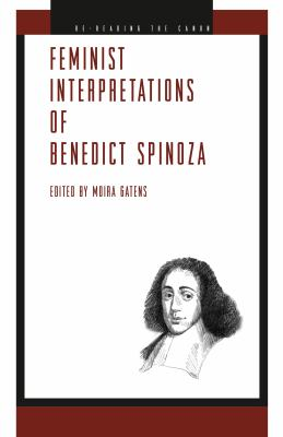 Feminist Interpretations of Benedict Spinoza 9780271035154